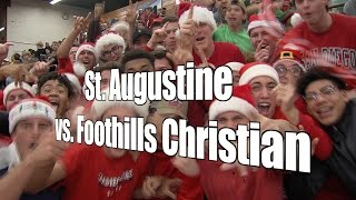 St. Augustine vs. Foothills Christian, UA Holiday Classic Tip-Off Game, 12/26/16