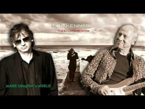 Bap Kennedy feat Mark Knopfler - Celtic Sea