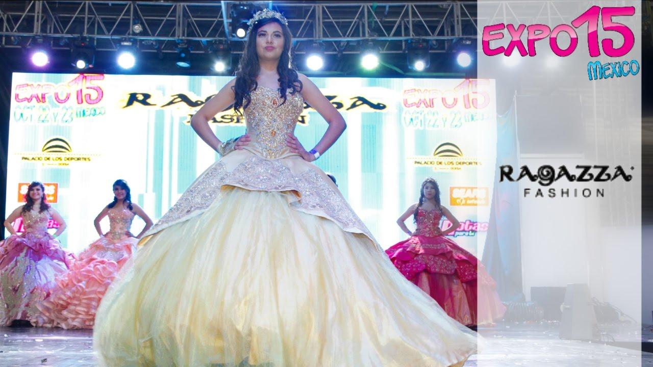 4fc8fc0ee Expo 15 Pasarela de vestidos de 15 años por Ragazza Fashion Oct 2016 ...