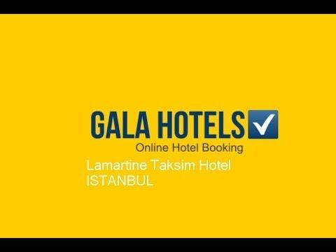 Lamartine Taksim Hotel - GalaHotels