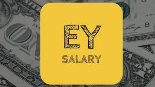 Ernst and Young Salary | Big 4 Compensation Series
