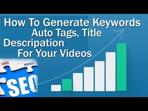 How To Generate Auto Tags,Description And Keywords For YouTube Videos (Part 1) In Hindi/Urdu