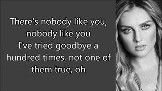 Little Mix ~ Nobody Like You ~ Lyrics (+Audio)