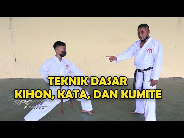 Belajar Teknik Dasar Karate ( Kihon, Kata, & Kumite ) - Sport Light