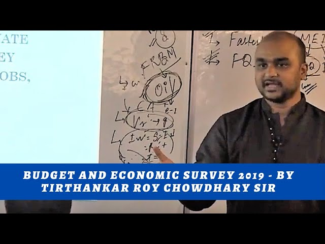 Budget and Economic survey 2019- Current Affairs 2019 with Tirthankar Sir.. Part 2