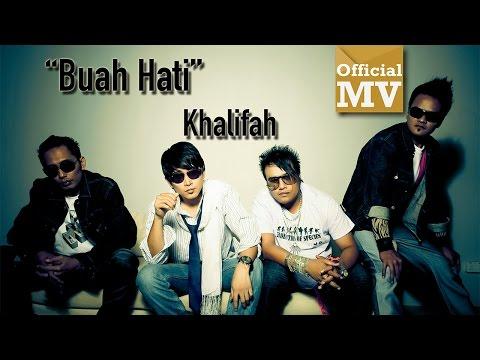 Khalifah - Buah Hati (Official Music Video)