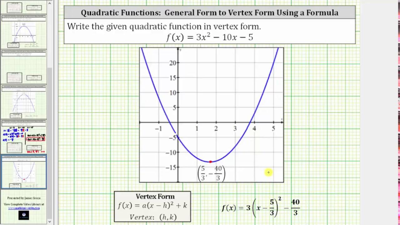 Quadratic function general form to vertex form for using vertex quadratic function general form to vertex form for using vertex equation a3 falaconquin
