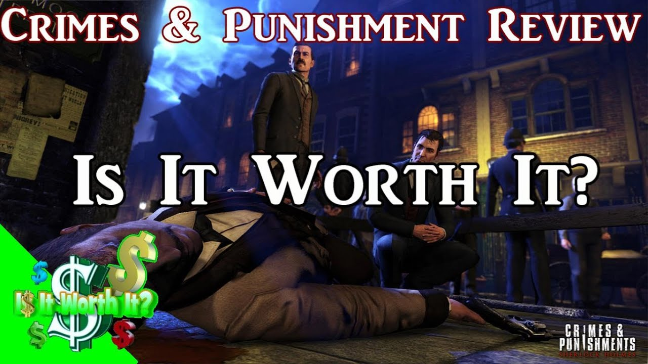 Sherlock Holmes: Crimes And Punishments Review Is it Worth It (XBOX ONE PS4  XBOX360 PS3 PC)