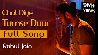 Chal Diye Tumse Door Unplugged Cover | Rahul Jain | Spotlight 2 | Tune Lyrico