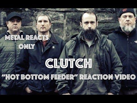 "CLUTCH ""Hot Bottom Feeder"" Reaction Video | Metal Reacts Only | MetalSucks"