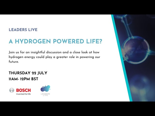 A hydrogen powered life? | Leaders LIVE Webinars
