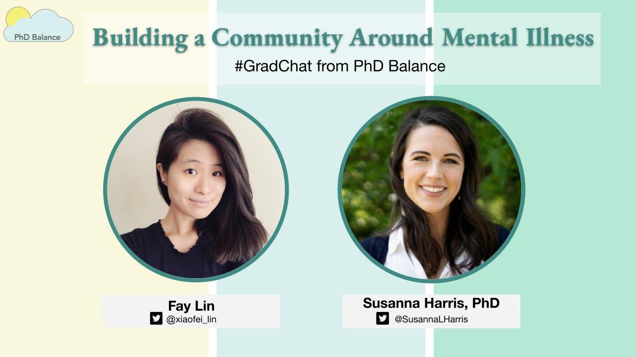Building a Community Around Mental Illness ~ w/ Dr. Susanna Harris - PhD Balance Founder