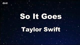 So It Goes... - Taylor Swift Karaoke 【No Guide Melody】 Instrumental