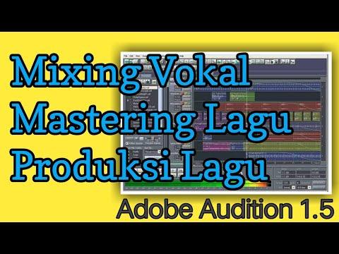 Mixing Dan Mastering Vokal Suara Musik Di Adobe Audition 1.5