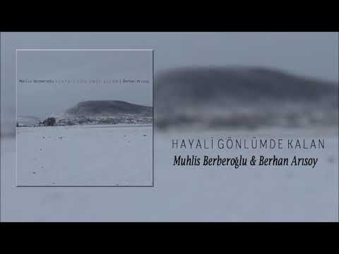 Berhan Arısoy \u0026 Muhlis Berberoğlu - O yar Gelir [Official Audio] indir