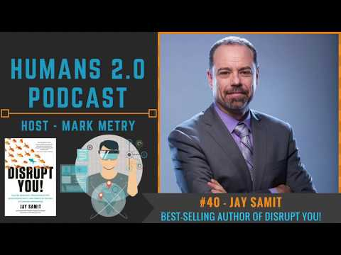 #40 - Jay Samit | How to DISRUPT Yourself & Trillion Dollar Augmented Reality (AR) Revolution