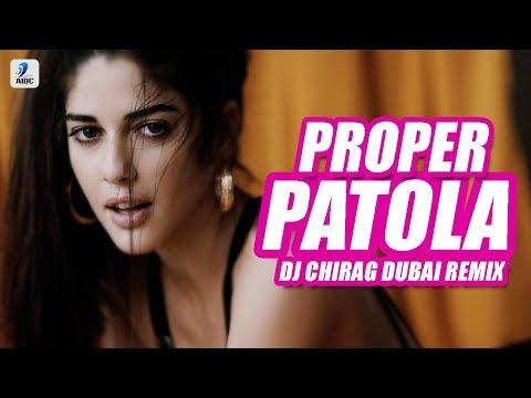 Proper Patola (Remix) | DJ Chirag Dubai | Badshah | Diljit Dosanjh | Aastha Gill | Desi Nation Vol.2