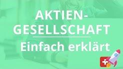 Firma gründen in der Schweiz: die Aktiengesellschaft einfach erklärt