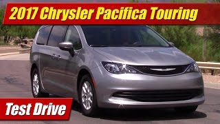 2017 Chrysler Pacifica Touring: Test Drive
