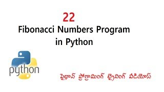 22 fibonacci numbers Program in python