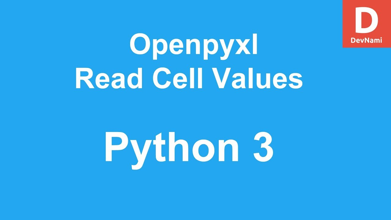 Python 3 Openpyxl Read Cell Value