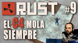 Rust #9 | C4 = GLORIA BENDITA | Gameplay Español