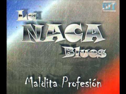 LA NACA BLUES - ALBUM MALDITA PROFESION