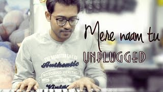 ZERO: Mere Naam Tu - Unplugged Cover | Ajay-Atul | Abhay Jodhpurkar | Tejas