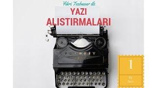 Fikri Tezbaşar ile Yaratıcı Yazarlık Dersleri-1 İyi Bir Fikir Nasıl Bulunur?