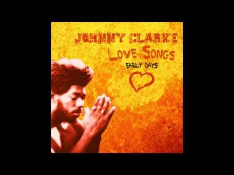 Johnny Clarke Sings Love Songs (Full Album)