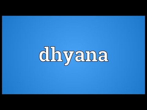 Dhyana Meaning