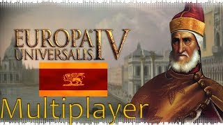 Europa Universalis 4 | 11+ Player Multiplayer | Venice