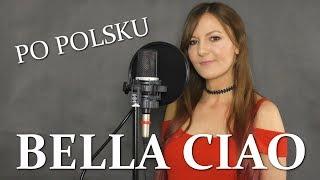 BELLA CIAO (Dom Z Papieru) POLSKA WERSJA | PO POLSKU | POLISH VERSION by Kasia Staszewska