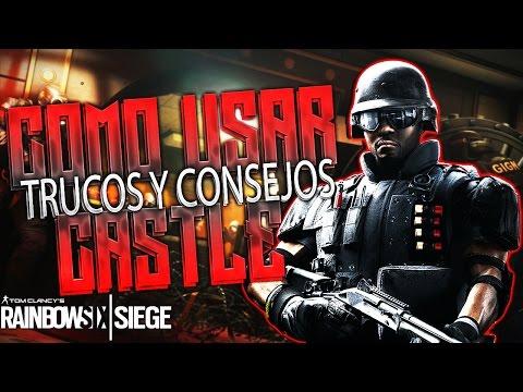 COMO USAR A CASTLE TRUCOS CONSEJOS Y TIPS - RAINBOW SIX SIEGE - DIAMANTE