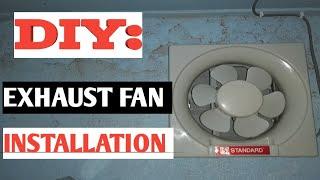 DIY: EXHAUST FAN INSTALLATION