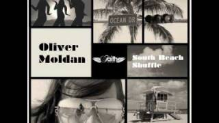 Oliver Moldan - South Beach Shuffle (Original Mix)