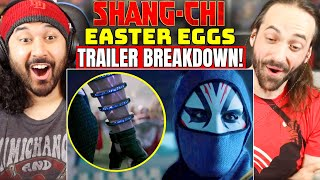 SHANG-CHI TRAILER EASTER EGGS & BREAKDOWN - REACTION!! (Characters Explained | Things You Missed)