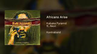 Kabaka Pyramid ft. Akon - Africans Arise [Official Audio - Kontraband Album]
