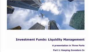 Matthew Feargrieve: Investment Fund Liquidity Management Part 1