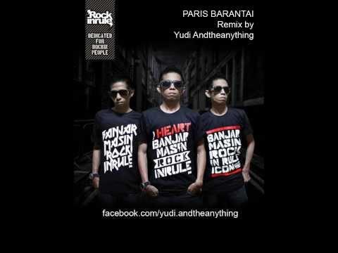 Paris Barantai remix by Yudi Andtheanything