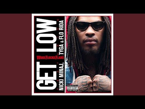 Get Low (feat. Nicki Minaj, Tyga & Flo Rida)