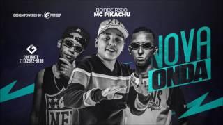 Mc Pikachu E Bonde R300 Nova Onda DJ Theu GranfinoProd.mp3