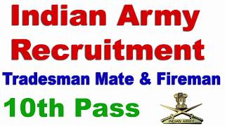 Indian Army recruitment 2017 tradesman mate and fireman