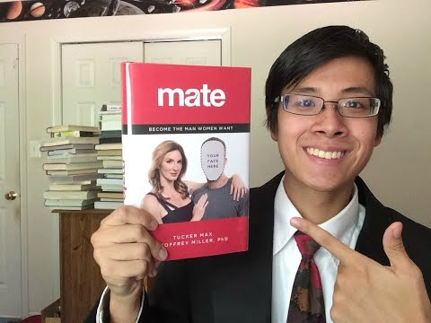 The #1 Best Dating Advice Book in the World | Mate: Become t