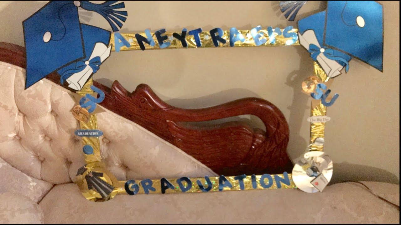 DIY Graduation Photo Booth Frame 2017 - YouTube