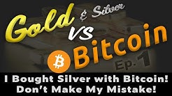 🔵 Gold vs Bitcoin: What I Learned Buying Silver & Gold with Bitcoin & Crypto – Was it worth it? Ep#1