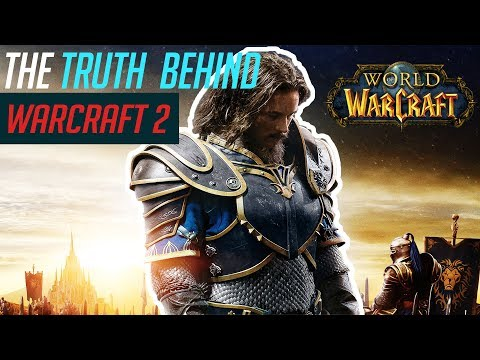 The Truth About The Warcraft 2 Movie Youtube