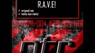 NTRr004 Neal Thomas - R.A.V.E! (Remo-Con Remix)