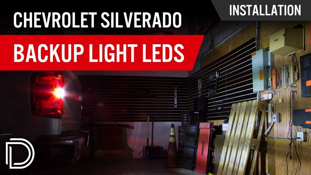How To Install Chevrolet Silverado Reverse Light Leds Youtube Led Backup Lights Wiring Diagram For