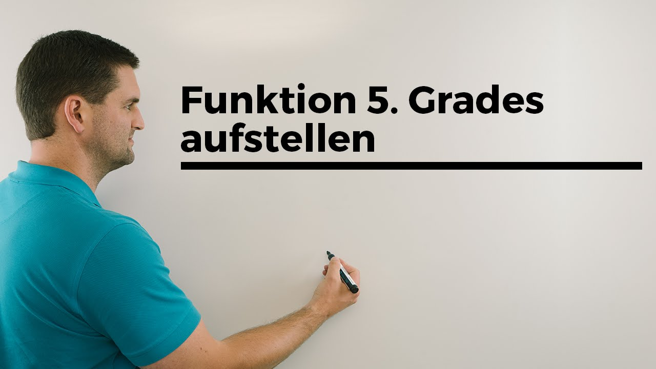 funktion 5 grades aufstellen beispiel rekonstruktion mathe by daniel jung youtube. Black Bedroom Furniture Sets. Home Design Ideas